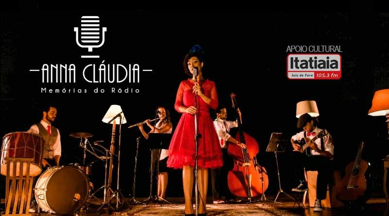 """Show """"Anna Cláudia - Memórias do Rádio"""""""